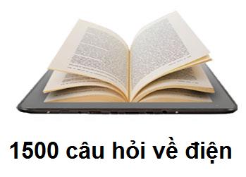1500 câu hỏi về điện