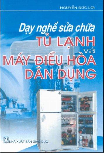 Sửa-chữa-tủ-lạnh-và-máy-điều-hòa-dân-dụng-(Nguyễn-Đức-Lợi)