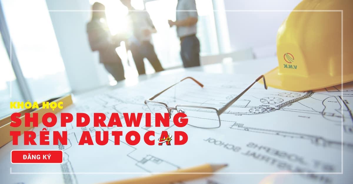 Shopdrawing trên Autocad Online